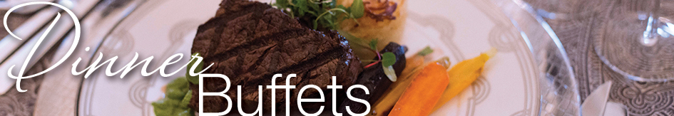 Dinner Buffets Banner